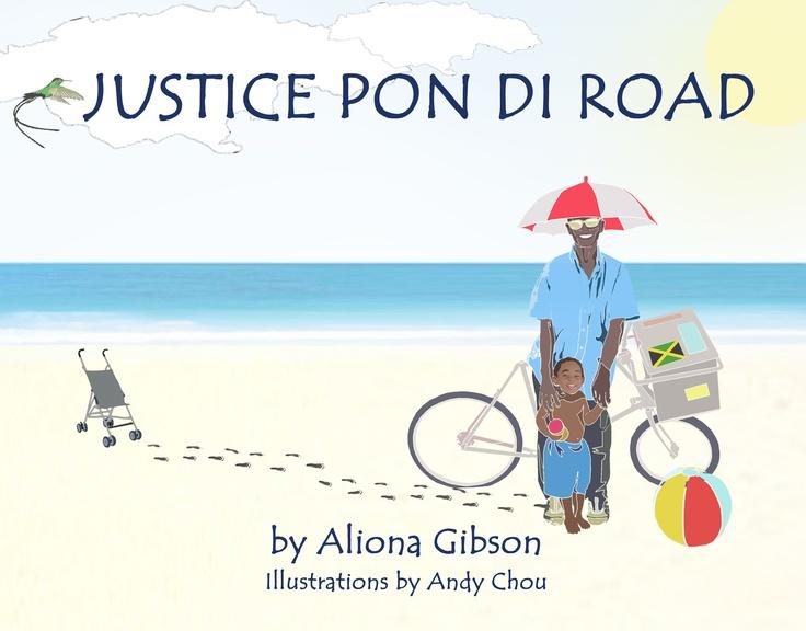 Jamaican Children's book Justice Pon Di Road